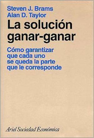 SOLUCION GANAR-GANAR, LA (COMO GARANTIZAR QUE CADA UNO SE QUEDA)