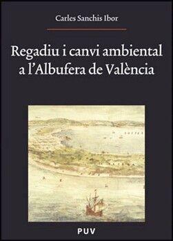 REGADIU I CANVI AMBIENTAL A L''ALBUFERA DE VALÈNCIA