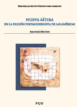 NUEVA SÁTIRA EN LA FICCIÓN POSTMODERNISTA DE LAS AMÉRICAS