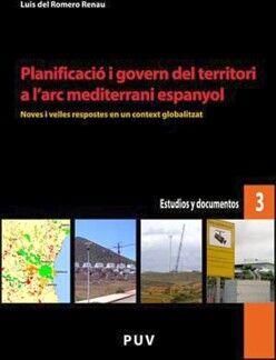 PLANIFICACIÓ I GOVERN DEL TERRITORI A L''ARC MEDITERRANI ESPANYOL