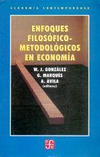 ENFOQUES FILOSOFICO-METODOLOGICOS EN ECONOMIA