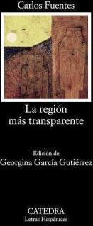 REGION MAS TRANSPARENTE, LA (LETRAS HISPANICAS)