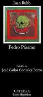 PEDRO PARAMO (LETRAS HISPANICAS)
