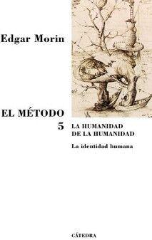 METODO 5, EL -LA HUMANIDAD DE LA HUMANIDAD-                     .