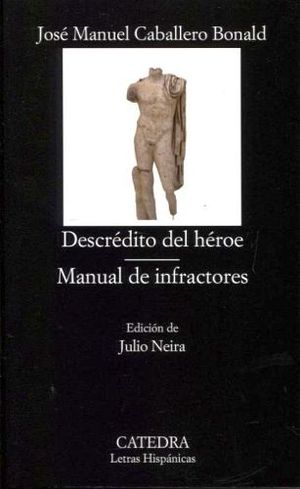 DESCREDITO DEL HEROE/MANUAL DE INFRACTORES