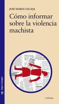 COMO INFORMAR SOBRE LA VIOLENCIA MACHISTA