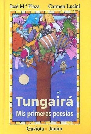 TUNGAIRA - MIS PRIMERAS POESIAS        (GAVIOTA JUNIOR)