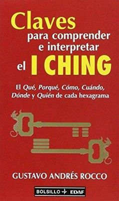 CLAVES PARA COMPRENDER E INTERPRETAR EL I CHING