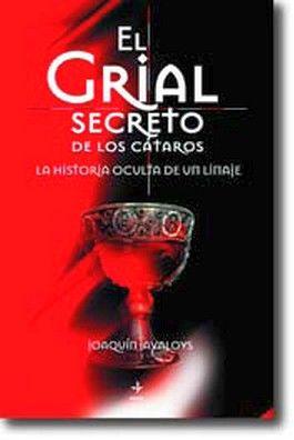 GRIAL SECRETO DE LOS CATAROS