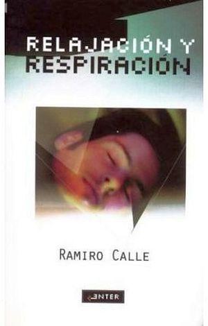 RELAJACION Y RESPIRACION          (COL. ENTER)