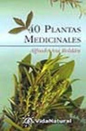 40 PLANTAS MEDICINALES (VIDA NATURAL)