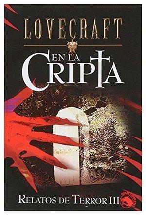 EN LA CRIPTA (RELATOS DE TERROR III)