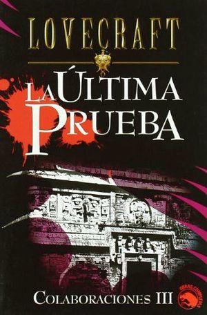 ULTIMA PRUEBA, LA (COLABORACIONES III)