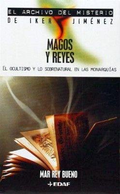 MAGOS Y REYES  (ARCHIVO DEL MISTERIO DE IKER JIMENEZ)