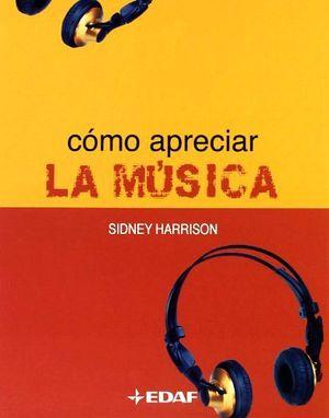 COMO APRECIAR LA MUSICA
