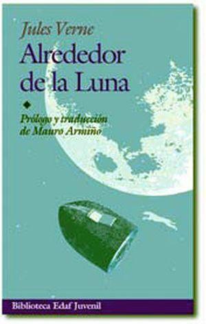 ALREDEDOR DE LA LUNA  -BIBLIOTECA EDAF JUVENIL-