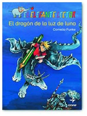 ELEFANTE LECTOR, EL -EL DRAGON DE LA LUZ DE LUNA-