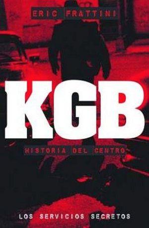 KGB. HISTORIA DEL CENTRO