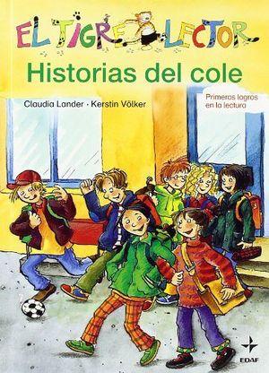 TIGRE LECTOR, EL -HISTORIAS DEL COLE-