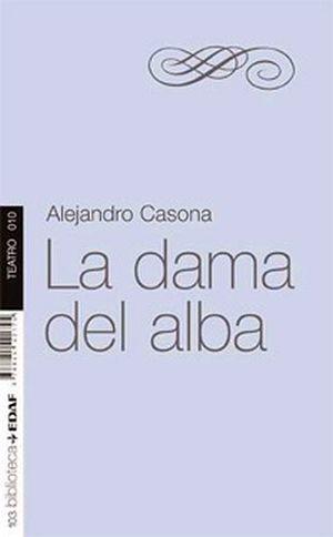 DAMA DEL ALBA, LA  (BIBLIOTECA EDAF/TEATRO)
