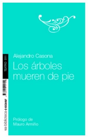 ARBOLES MUEREN DE PIE, LOS (BIBLIOTECA EDAF/TEATRO)