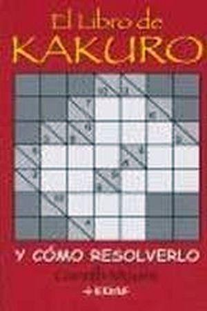 LIBRO DE KAKURO... Y COMO RESOLVERLO
