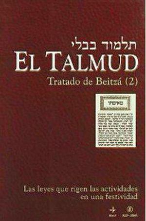 TALMUD, EL (TRATADO DE BEITZA 2)