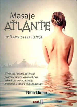 MASAJE ATLANTE -LOS 3 NIVELES DE LA TECNICA-