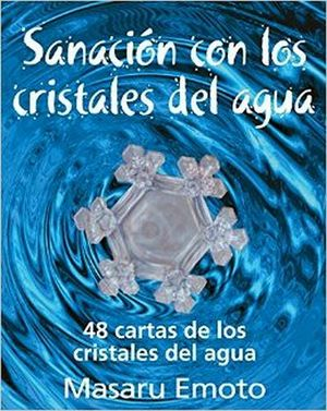 SANACION CON LO CRISTALES DEL AGUA (ESTUCHE C/CARTAS)