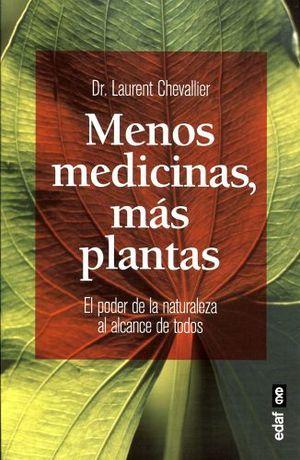 MENOS MEDICINAS, MAS PLANTAS