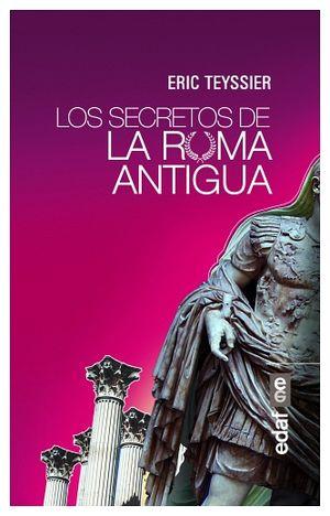 SECRETOS DE LA ROMA ANTIGUA, LOS