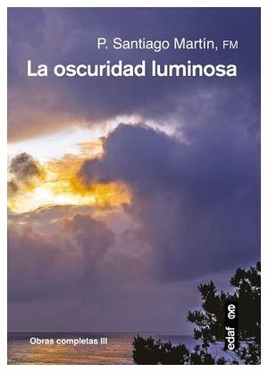OSCURIDAD LUMINOSA, LA