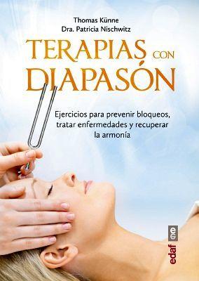 TERAPIAS CON DIAPASON -EJERCICIOS PARA PREVENIR BLOQUEOS-
