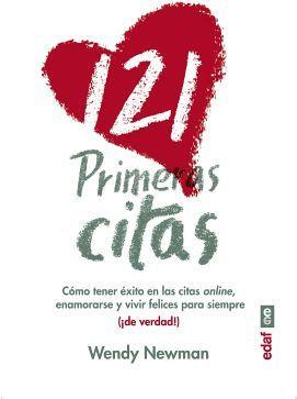 121 PRIMERAS CITAS -COMO TENER EXITO EN LAS CITAS ONLINE-