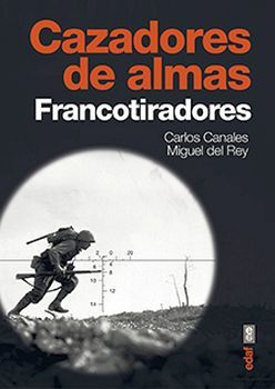 CAZADORES DE ALMAS -FRANCOTIRADORES-      (DESPLEGABLE)
