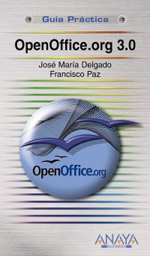 OPEN OFFICE.ORG 3.0 (GUIA PRACTICA)
