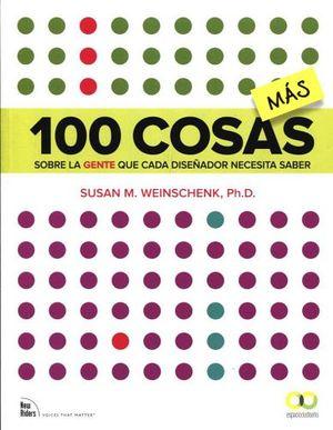 100 COSAS MAS -SOBRE LA GENTE QUE CADA DISEÑADOR NECESITA SABER-