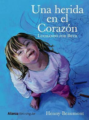 UNA HERIDA EN EL CORAZON -LUCHANDO POR BETH-