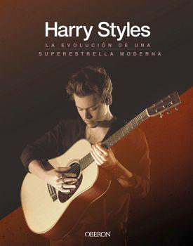 HARRY STYLES -LA EVOLUCION DE UNA SUPERESTRELLA MODERNA- (EMP)