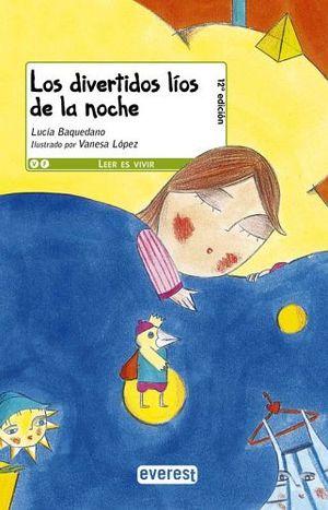 DIVERTIDOS LIOS DE LA NOCHE, LOS (A PARTIR DE 8 AÑOS)