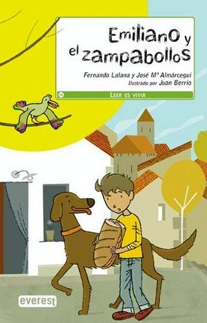 EMILIANO Y EL ZAMPABOLLOS (A PARTIR DE 8 AÑOS)