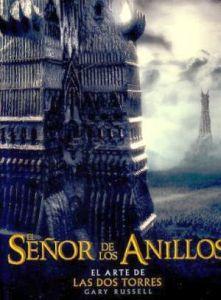 SEÑOR DE LOS ANILLOS, EL (ARTE DE LAS DOS TORRES)