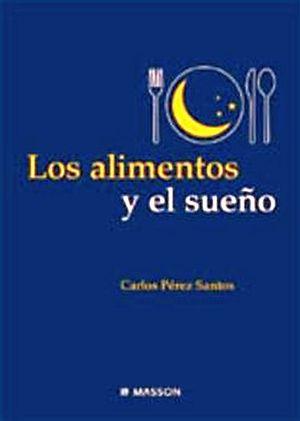 ALIMENTOS Y EL SUEÑO, LOS