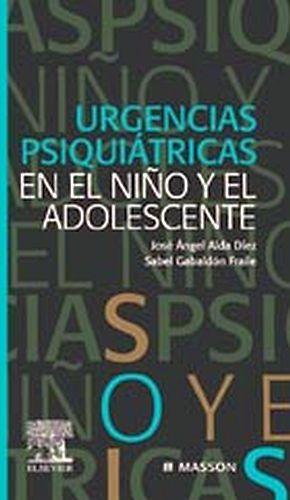 URGENCIAS PSIQUIATRICAS EN NIÑO ADOLESCENTE