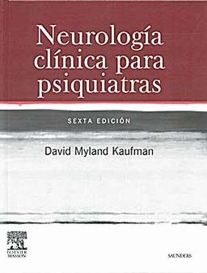 NEUROLOGIA CLINICA PARA PSIQUIATRAS 6ED.