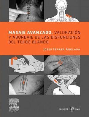 MASAJE AVANZADO. VALORACION Y ABORDAJE DE LAS DIFUNCIONES DEL TEJ