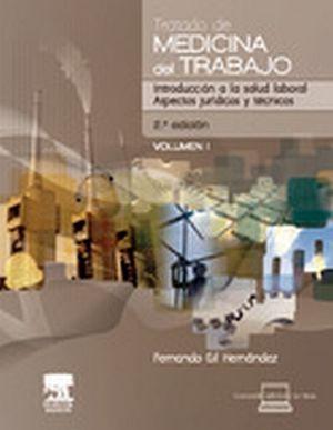TRATADO DE MEDICINA DEL TRABAJO 2ED  (2 VOL)