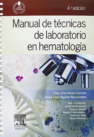 MANUAL DE TECNICAS DE LABORATORIO EN HEMATOLOGIA 4ED.