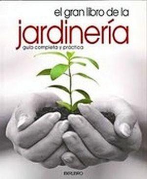 Gran libro de la jardineria el iberlibro 9788445907863 - Libros sobre jardineria ...