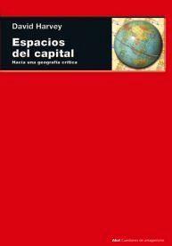 ESPACIOS DEL CAPITAL -HACIA UNA GEOGRAFIA CRITICA-